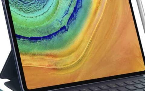 华为MatePad Pro引入了超薄边框 麒麟990和手写笔