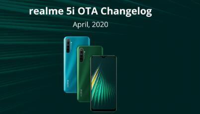 Realme 5i在4月安全补丁中获得了相机优化的新更新