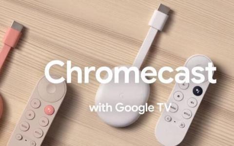 带有Google TV的新型Chromecast是无处不在的Google TV
